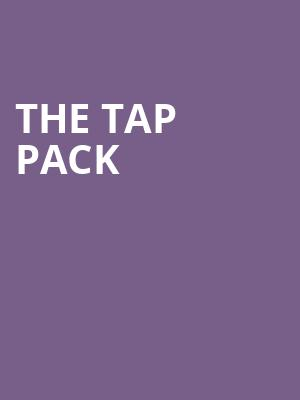 The Tap Pack at La Mirada Theatre