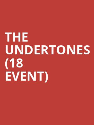 The Undertones (18+ Event) at Echoplex