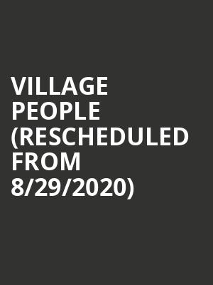 Village People (Rescheduled from 8/29/2020) at Canyon Club