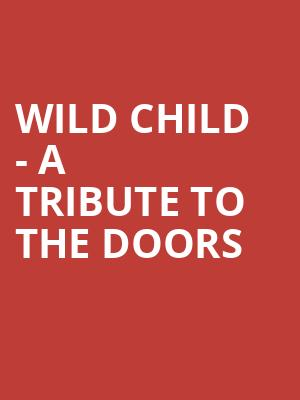 Wild Child - A Tribute To The Doors at The Canyon Santa Clarita