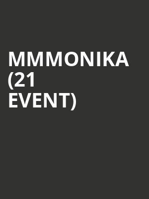 mmmonika (21+ Event) at Moroccan Lounge