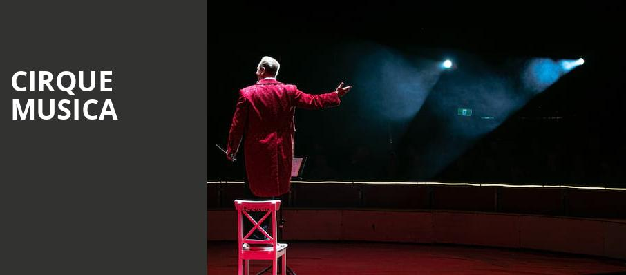 Cirque Musica, Citizens Business Bank Arena, Los Angeles