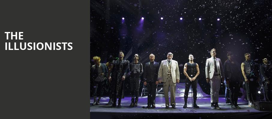 The Illusionists, Fox Performing Arts Center, Los Angeles