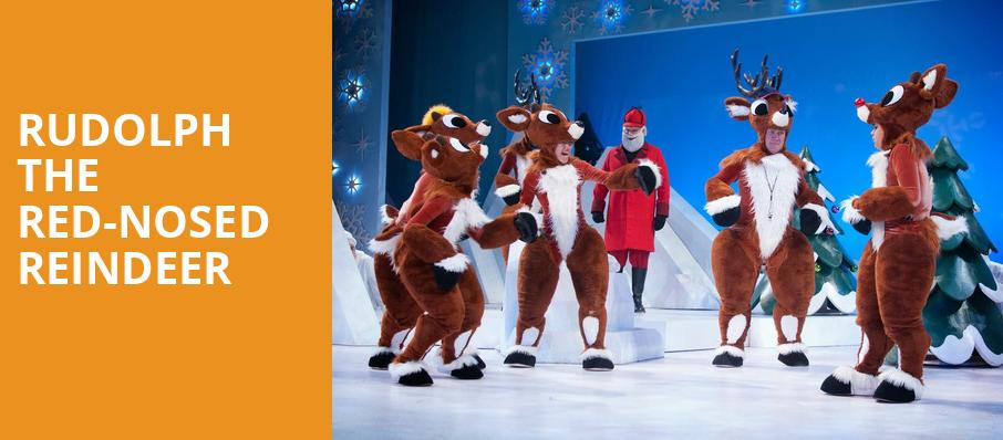 Rudolph the Red Nosed Reindeer, Fox Performing Arts Center, Los Angeles