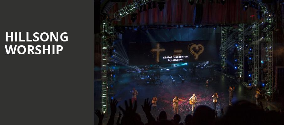Hillsong Worship, The Forum, Los Angeles