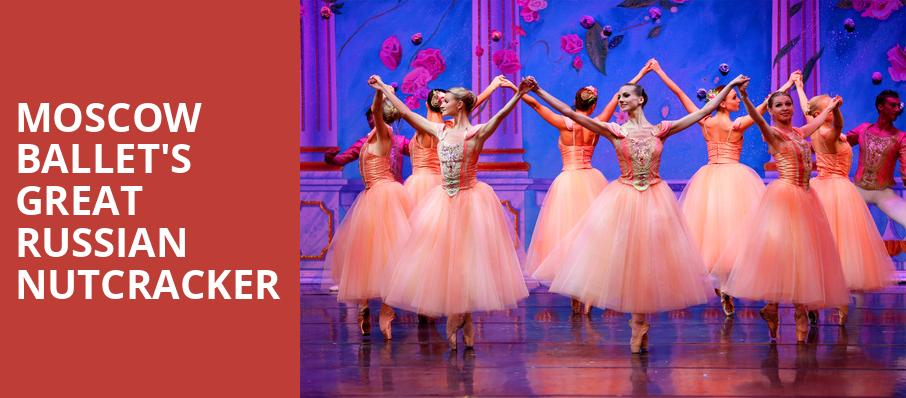 Moscow Ballets Great Russian Nutcracker, Pasadena Civic Auditorium, Los Angeles