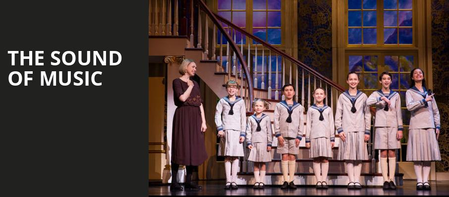 The Sound of Music, Fred Kavli Theatre, Los Angeles