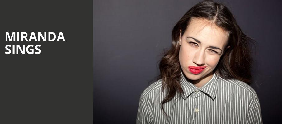Miranda Sings, Grove of Anaheim, Los Angeles