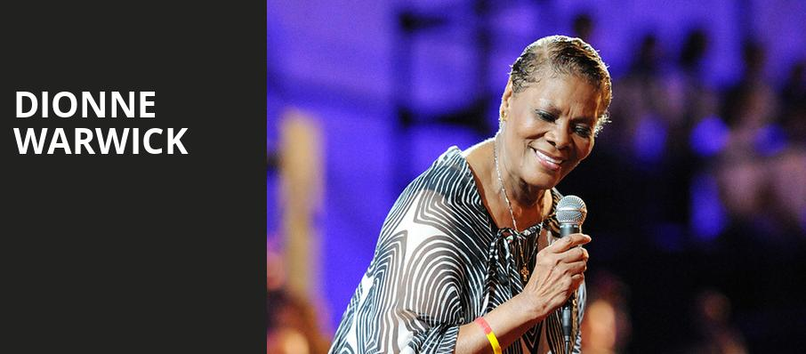Dionne Warwick, Cerritos Center, Los Angeles