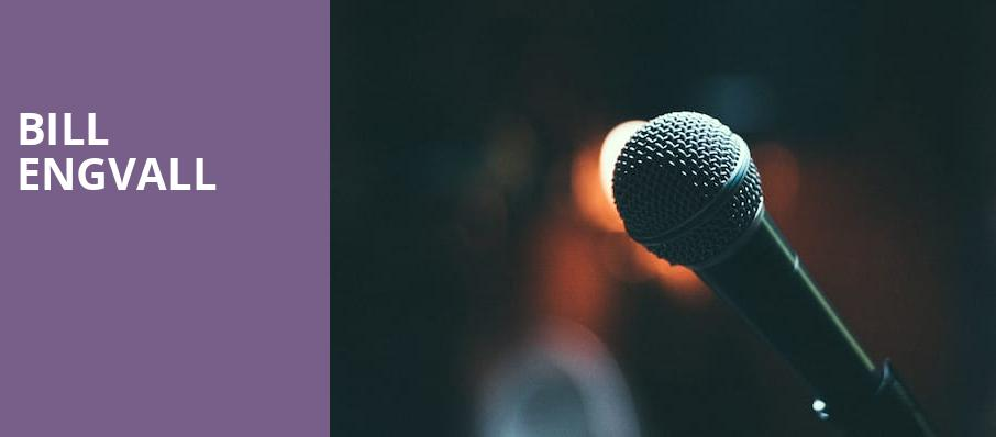 Bill Engvall, Cerritos Center, Los Angeles