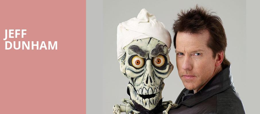 Jeff Dunham, Citizens Business Bank Arena, Los Angeles