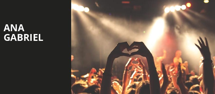 Ana Gabriel, The Forum, Los Angeles