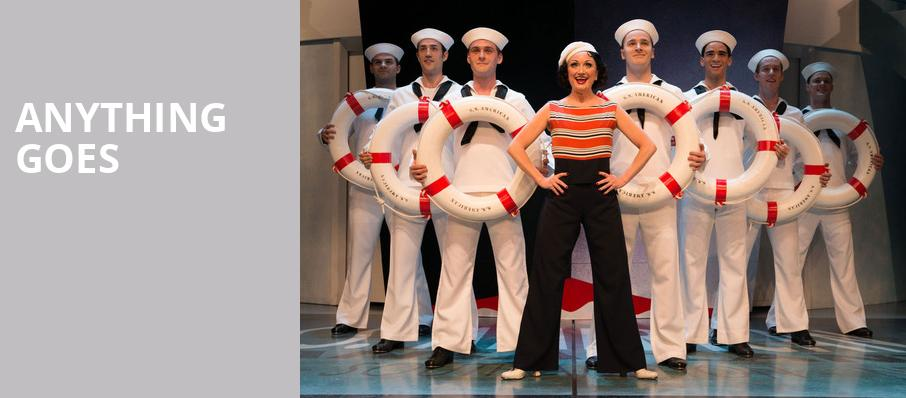 Anything Goes, Valley Performing Arts Center, Los Angeles