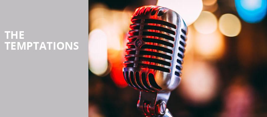 The Temptations, Cerritos Center, Los Angeles