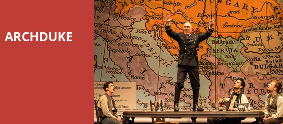 Archduke, Mark Taper Forum, Los Angeles