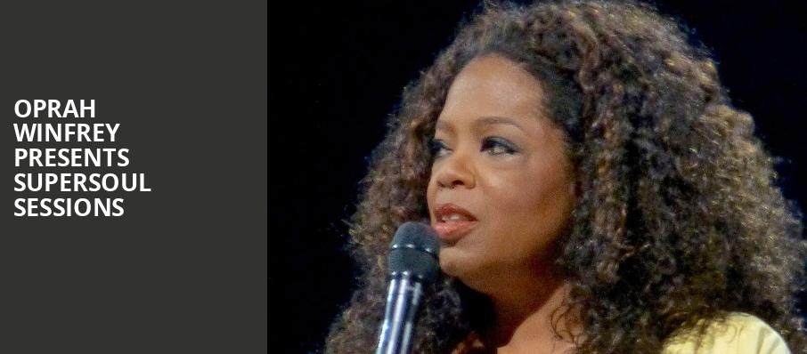 Oprah Winfrey Presents SuperSoul Sessions, Royce Hall, Los Angeles