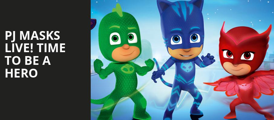 PJ Masks Live Time To Be A Hero, Microsoft Theater, Los Angeles