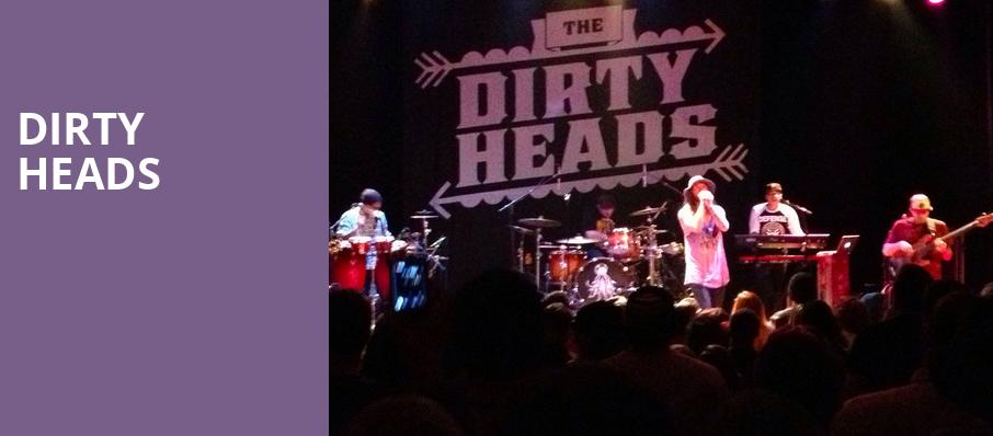 Dirty Heads, The Wiltern, Los Angeles