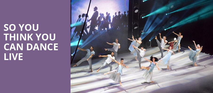 So You Think You Can Dance Live, Dolby Theatre, Los Angeles