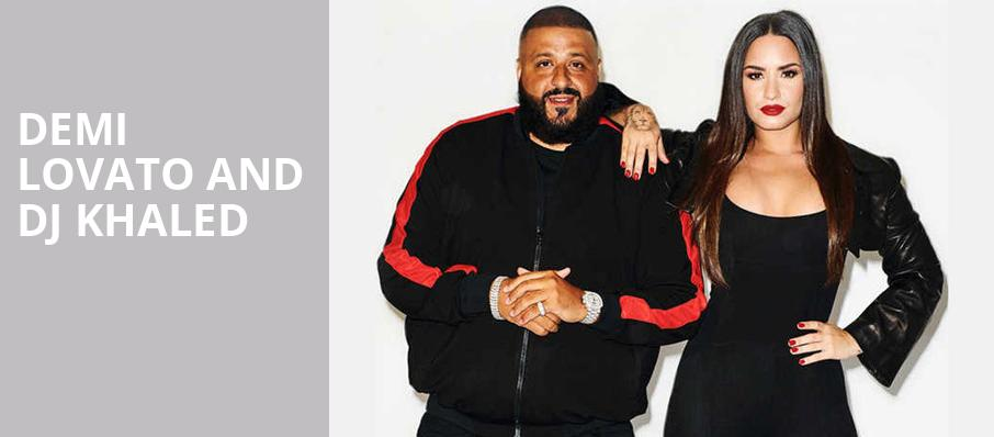 Demi Lovato and DJ Khaled, The Forum, Los Angeles