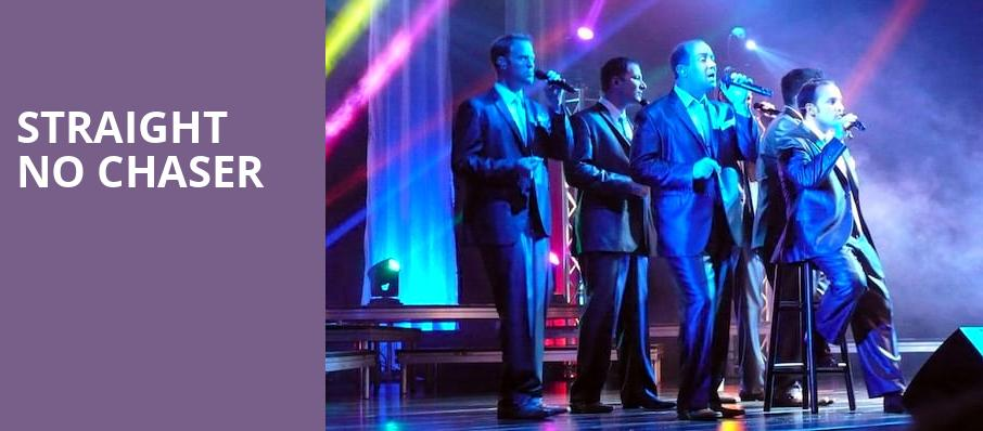 Straight No Chaser, Cerritos Center, Los Angeles