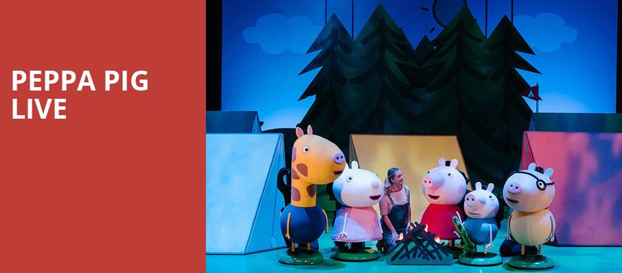 Peppa Pig Live, Fred Kavli Theatre, Los Angeles