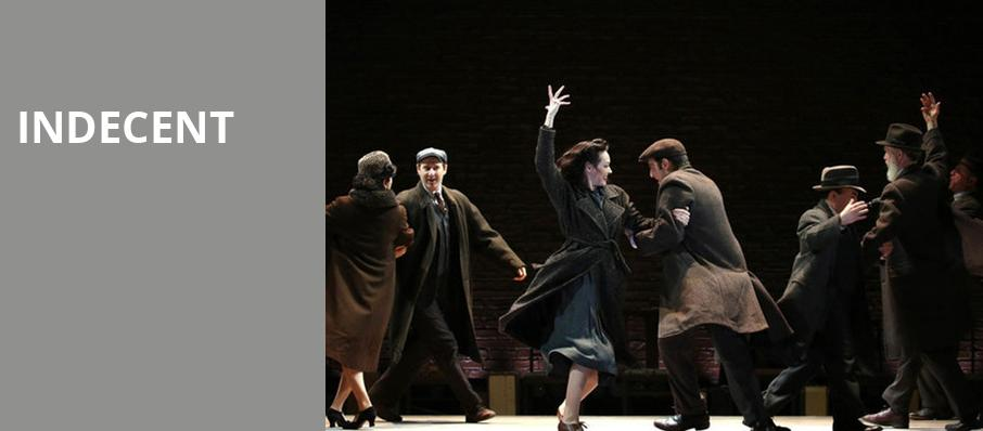 Indecent, Ahmanson Theater, Los Angeles
