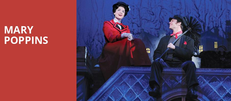 Mary Poppins, Fox Performing Arts Center, Los Angeles