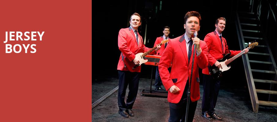 Jersey Boys, Fox Performing Arts Center, Los Angeles