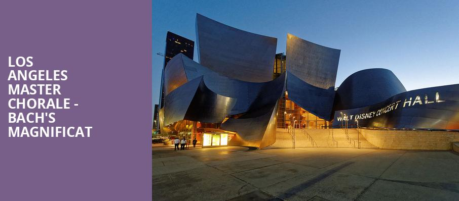 Los Angeles Master Chorale Bachs Magnificat, Walt Disney Concert Hall, Los Angeles