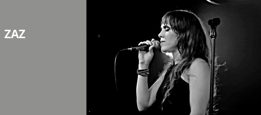 Zaz, The Theatre at Ace, Los Angeles