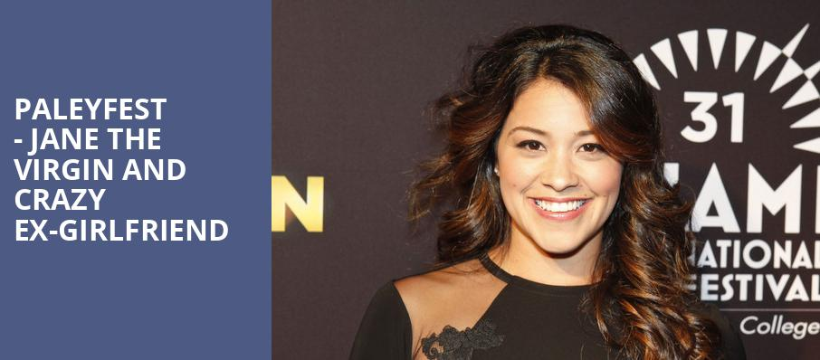 Paleyfest Jane the Virgin and Crazy Ex Girlfriend, Dolby Theatre, Los Angeles