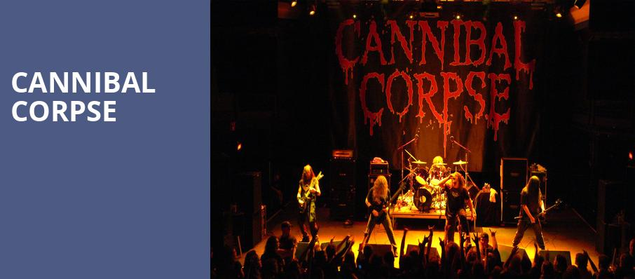 Cannibal Corpse, Majestic Ventura Theater, Los Angeles