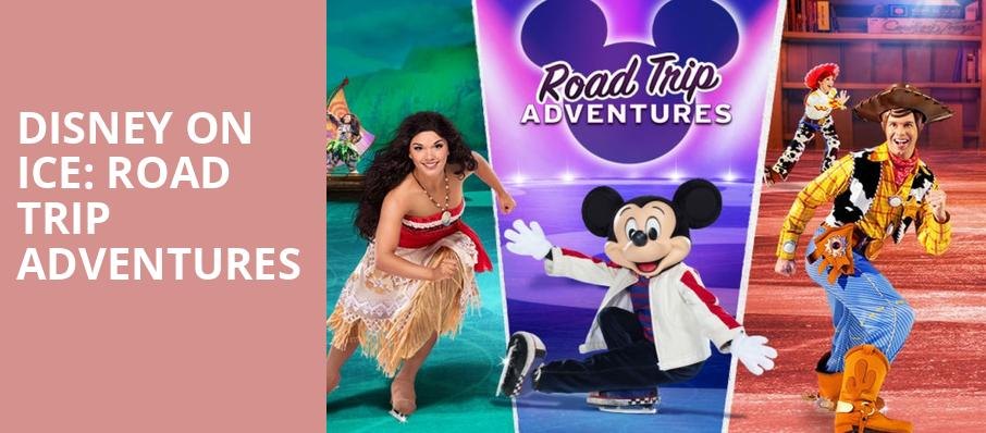 Disney On Ice Road Trip Adventures, Honda Center Anaheim, Los Angeles