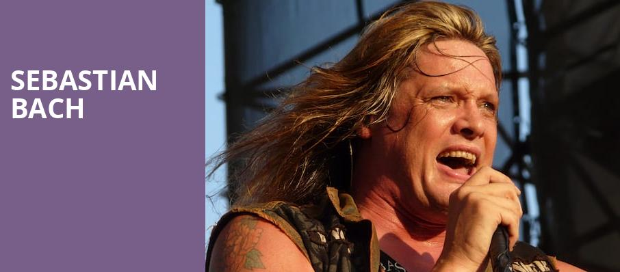 Sebastian Bach, The Fonda Theatre, Los Angeles