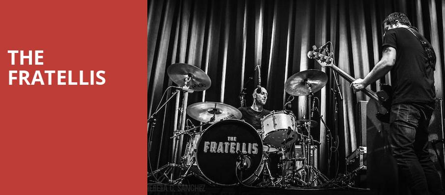 The Fratellis, The Fonda Theatre, Los Angeles
