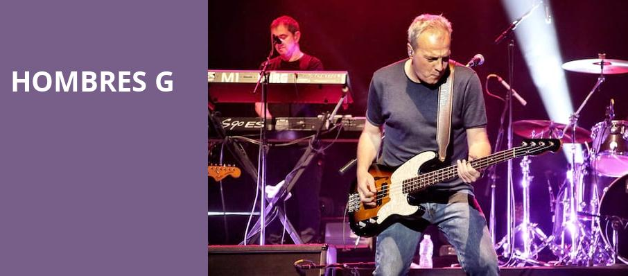 Hombres G, The Show, Los Angeles