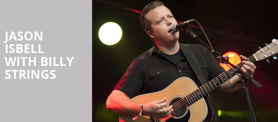 Jason Isbell with Billy Strings, Greek Theater, Los Angeles
