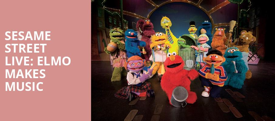 Sesame Street Live Elmo Makes Music, Grove of Anaheim, Los Angeles