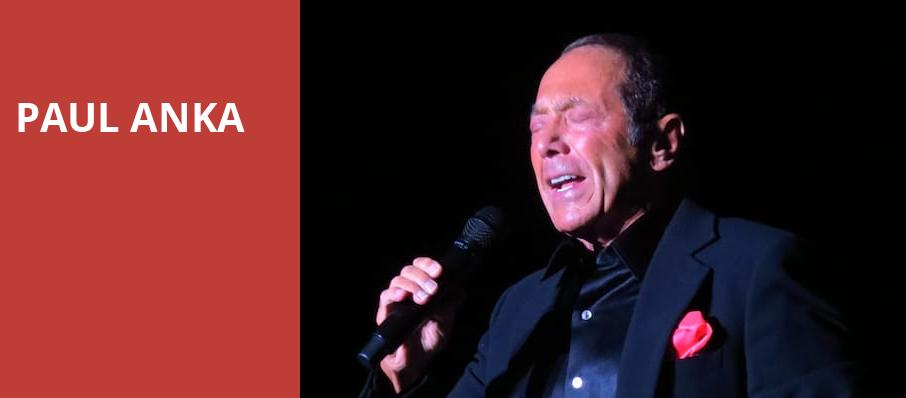Paul Anka, Cerritos Center, Los Angeles