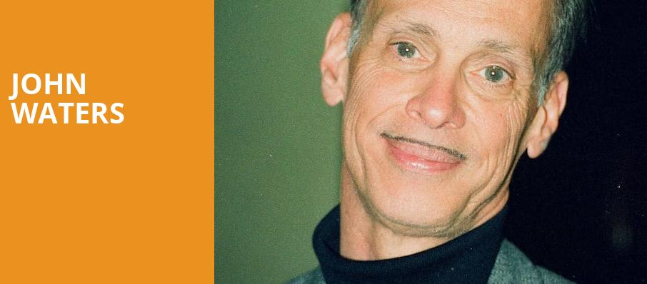 John Waters, Luckman Fine Arts Complex, Los Angeles