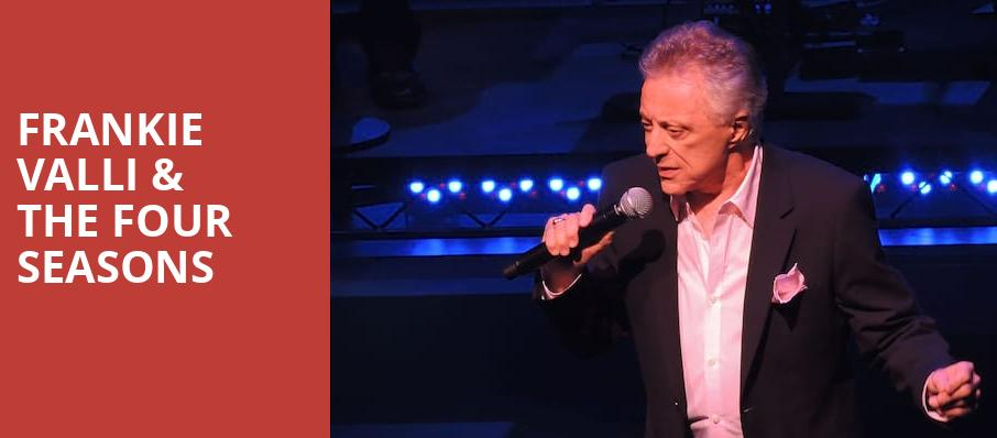 Frankie Valli The Four Seasons, The Show, Los Angeles