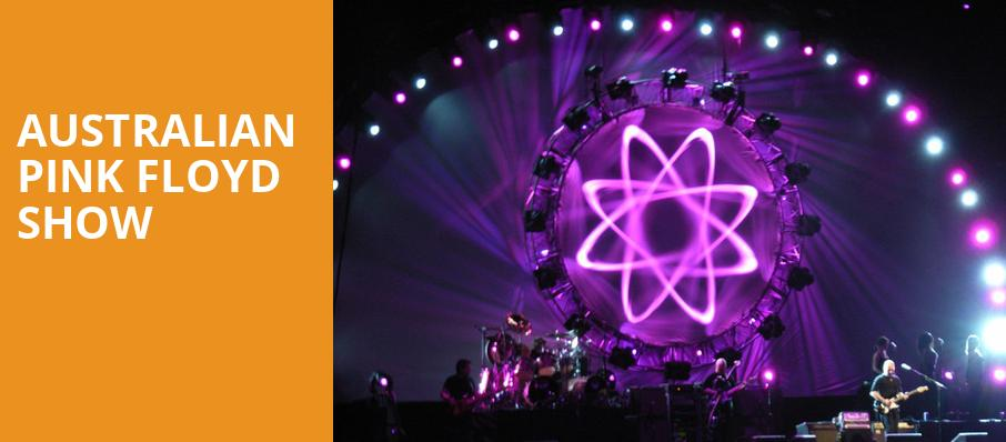 Australian Pink Floyd Show, Pechanga Entertainment Center, Los Angeles