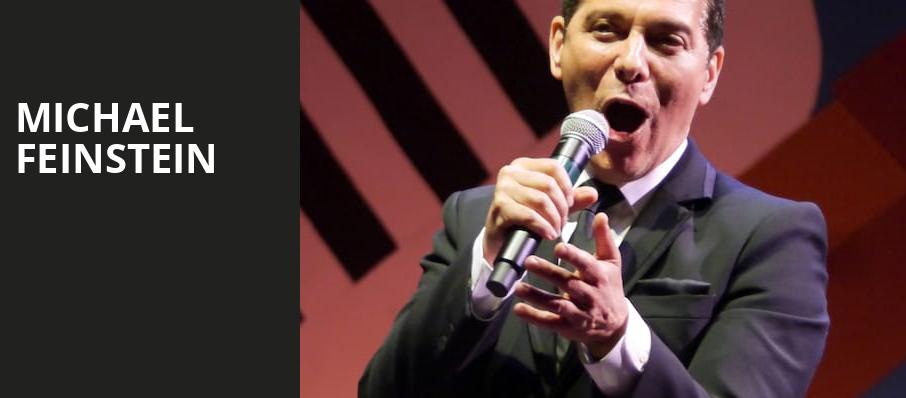Michael Feinstein, Valley Performing Arts Center, Los Angeles