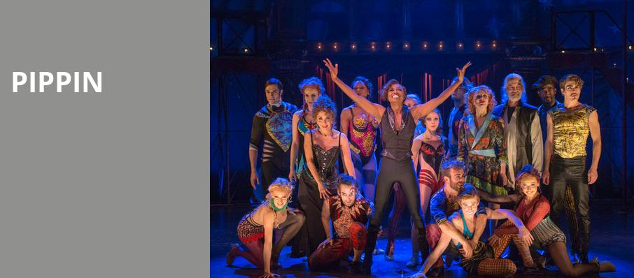 Pippin, Fox Performing Arts Center, Los Angeles