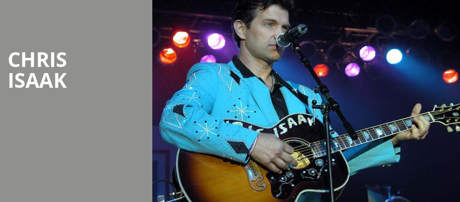 Chris Isaak, Grove of Anaheim, Los Angeles