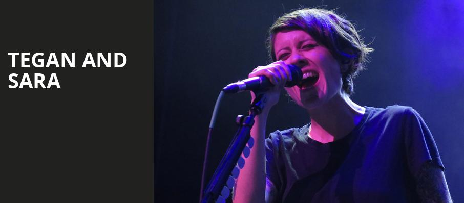 Tegan and Sara, Orpheum Theater, Los Angeles