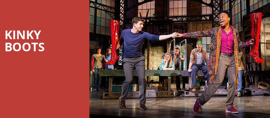 Kinky Boots, Fox Performing Arts Center, Los Angeles