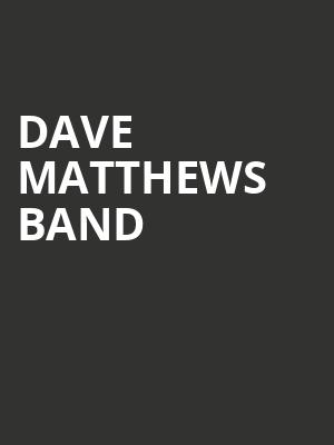 Dave Matthews Band, FivePoint Amphitheatre, Los Angeles
