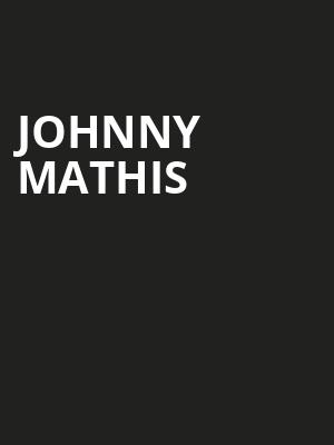 Johnny Mathis Poster